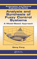 Analysis and Synthesis of Fuzzy Control Systems