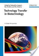 Technology Transfer in Biotechnology. A Global Perspective