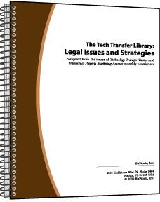 The Tech Transfer Library: Legal Issues and Strategies. Volume II
