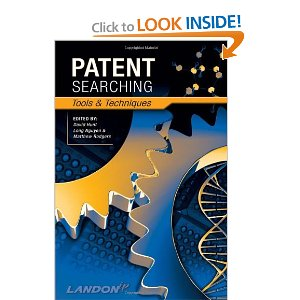 Patent Searching. Tools & Techniques