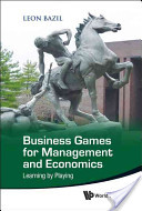 Business games for management and economics
