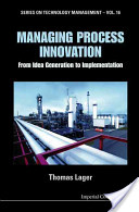Managing Process Innovation